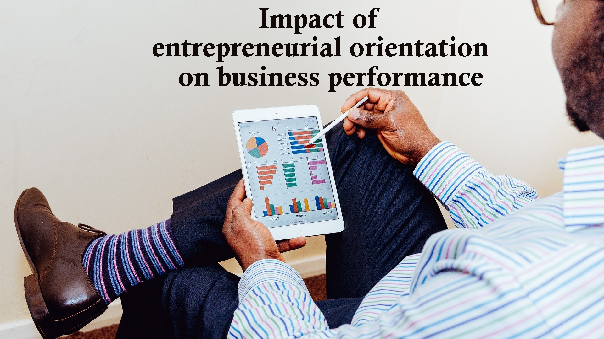 Entrepreneurial orientation and business performance